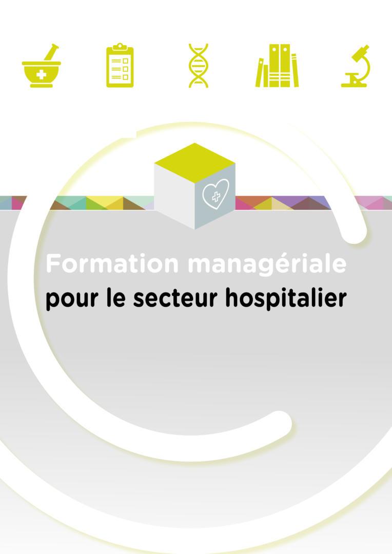 Formation managériale pour le secteur hospitalier @CompetenceCentre