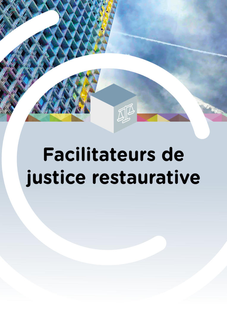Facilitateurs de justice restaurative @CompetenceCentre
