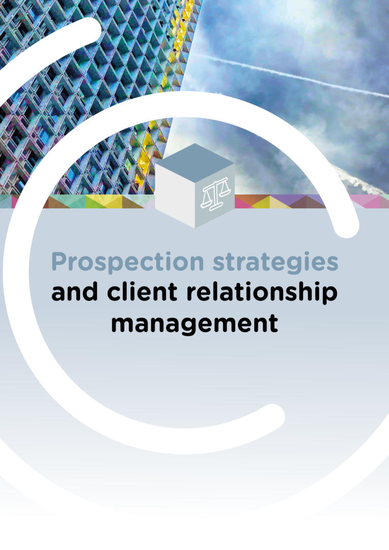 Prospection strategies and client relationship management @CompetenceCentre