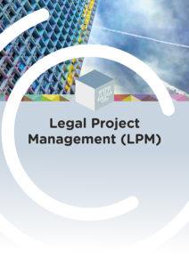 Legal Project Management (LPM) – Automne 2021