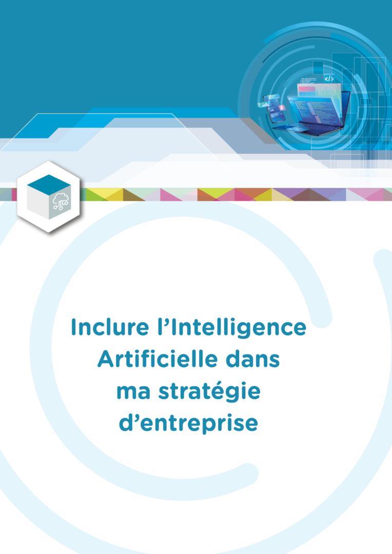Inclure l'Intelligence Artificielle dans ma stratégie d'entreprise