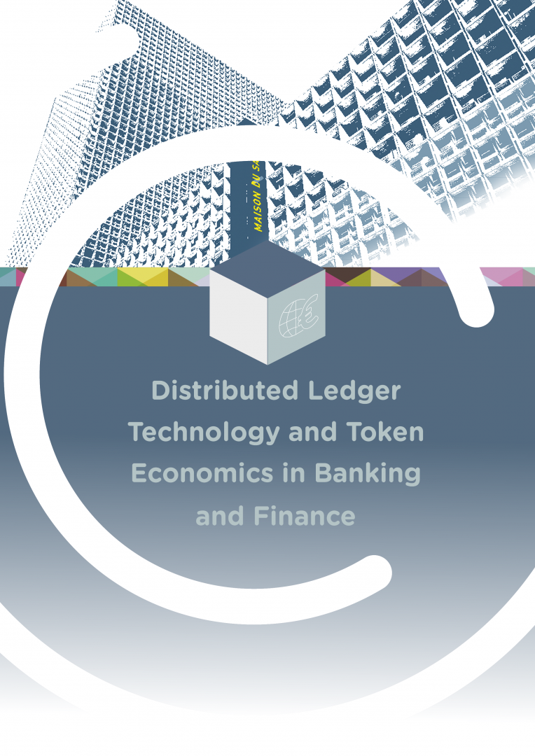 Distributed Ledger Technology and Token Economics in Banking and Finance