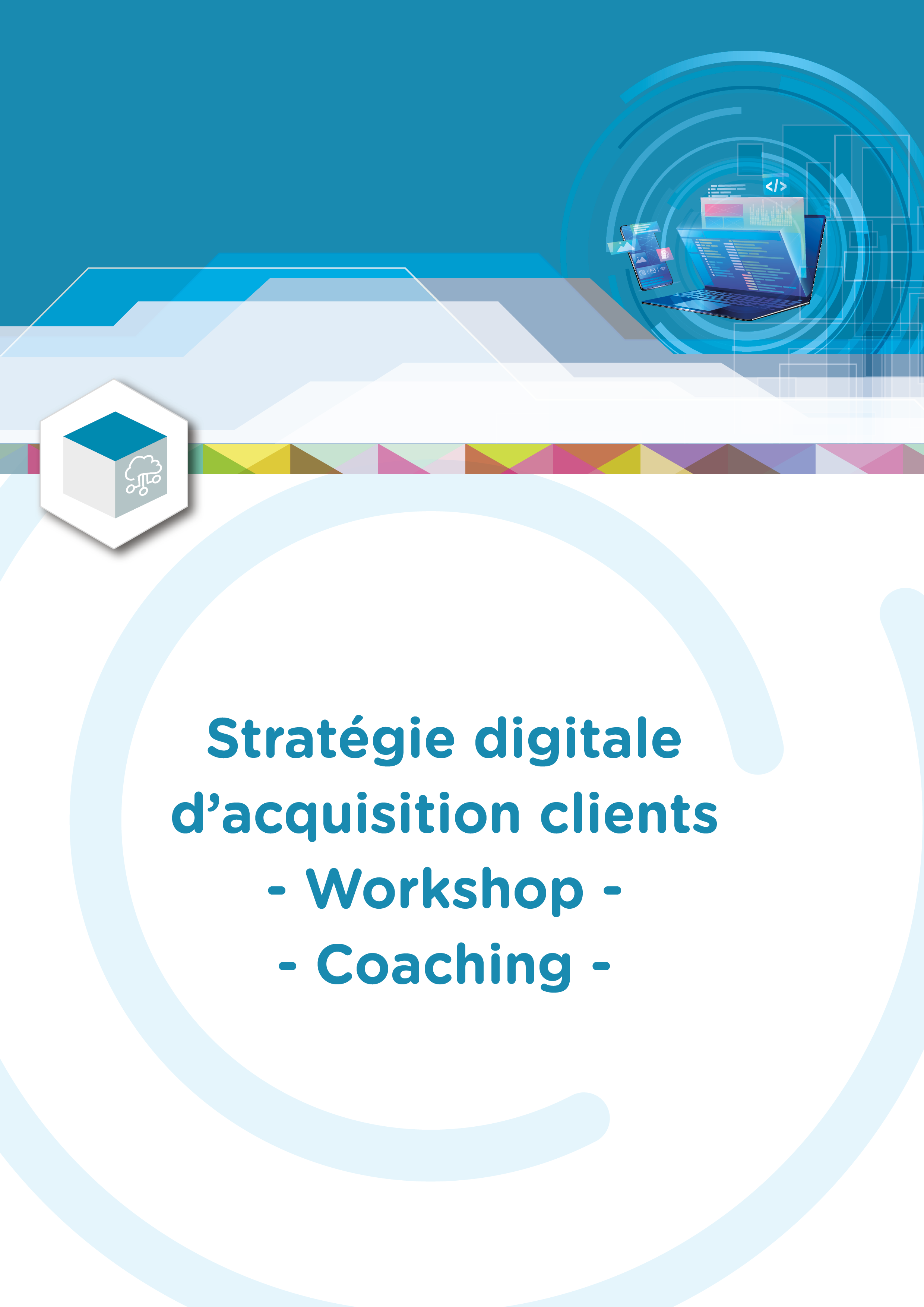Stratégie digitale d'acquisition clients