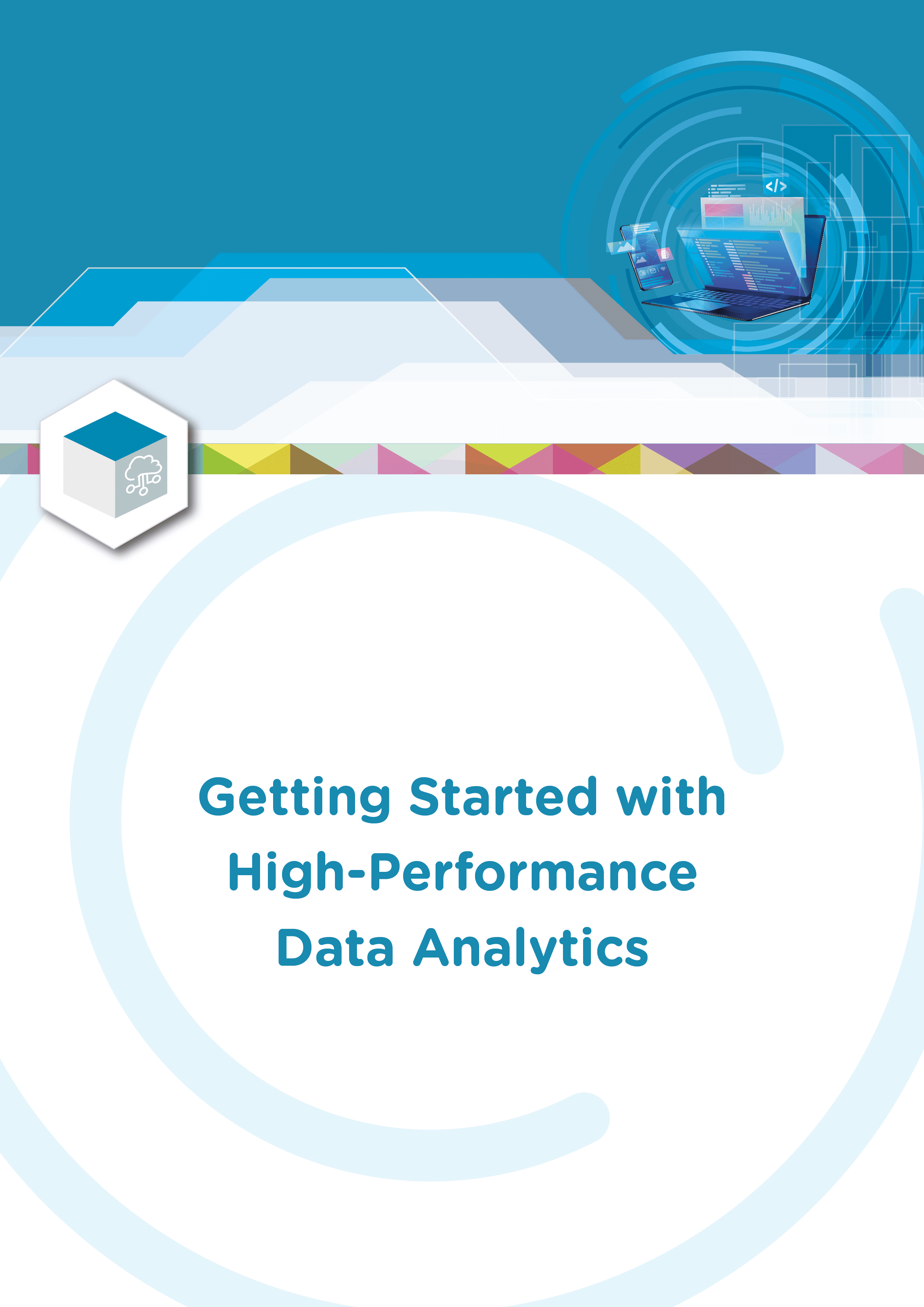 Getting Started with High-Performance Data Analytics