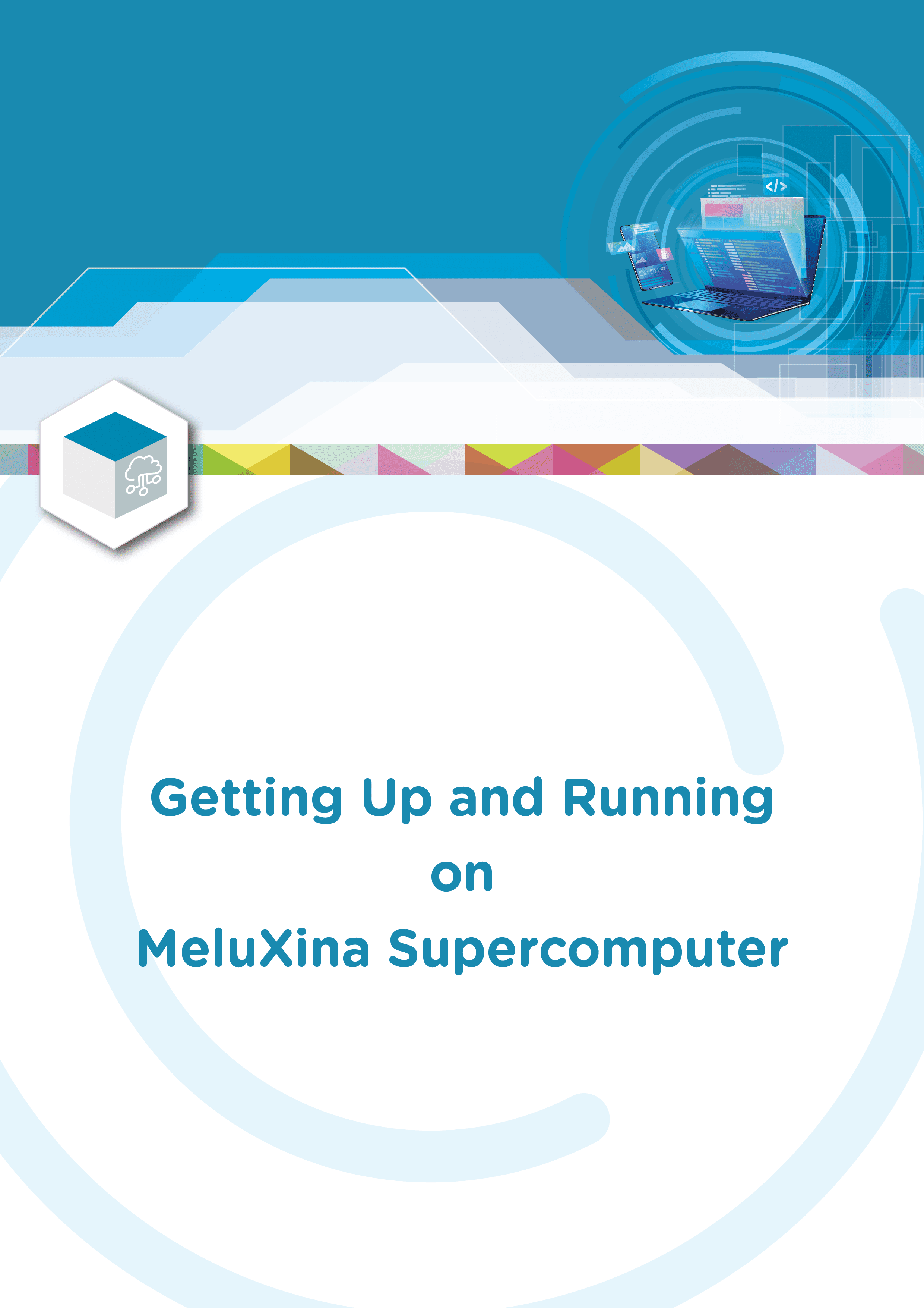 Getting Up and Running on MeluXina Supercomputer